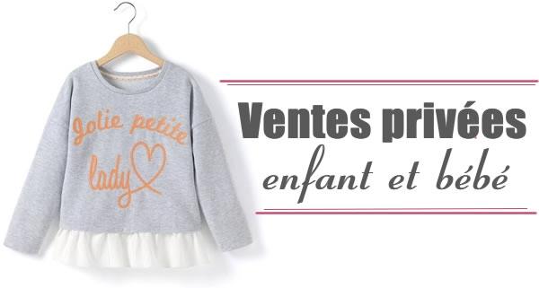 0fdc32cb5c552 Ventes privées enfant - Pré-soldes Hiver 2015 - 2016 - Les bons plans de  Naima