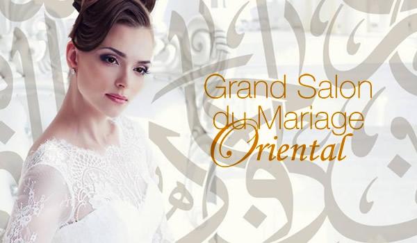 Gagnez votre invitation pour le grand salon du mariage oriental les bons plans de naima - Salon du mariage oriental ...